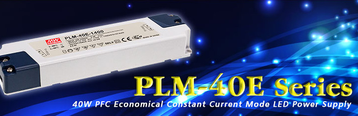 PLM-40E Series~40W PFC Economical Constant Current Mode LED Power Supply